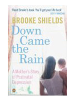 Down Came the Rain: A Mother's Story of Postnatal Depression